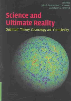 Science and Ultimate Reality: Quantum Theory, Cosmology and Complexity (Hardcover)