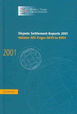 Dispute Settlement Reports 2001 (Hardcover)