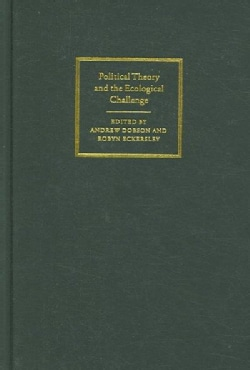 Political Theory And the Ecological Challenge (Hardcover)