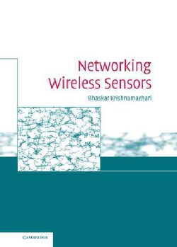 Networking Wireless Sensors (Hardcover)