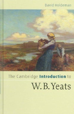 The Cambridge Introduction to W.b. Yeats (Hardcover)