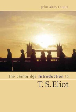 The Cambridge Introduction to T.s. Eliot (Hardcover)