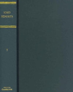 ICSID Reports: Reports Of Cases Decided Under The Convention On The Settlement Of Investment Disputes Between Sta... (Hardcover)