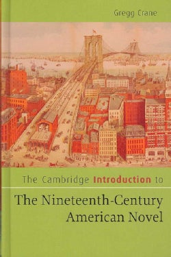 The Cambridge Introduction to the Nineteenth-Century American Novel (Hardcover)