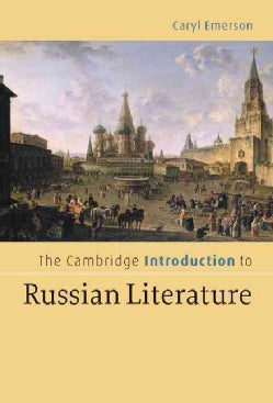 The Cambridge Introduction To Russian Literature (Hardcover)