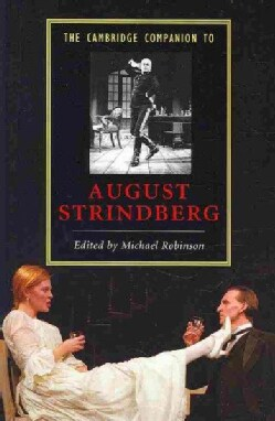 The Cambridge Companion to August Strindberg (Hardcover)