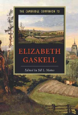 The Cambridge Companion to Elizabeth Gaskell (Hardcover)