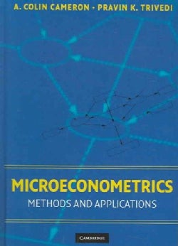 Microeconometrics: Methods And Applications (Hardcover)