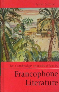 The Cambridge Introduction to Francophone Literature (Hardcover)