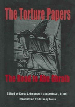 The Torture Papers: The Road To Abu Ghraib (Hardcover)
