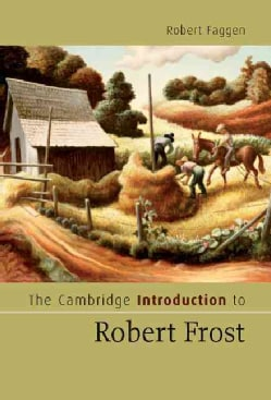 The Cambridge Introduction to Robert Frost (Hardcover)