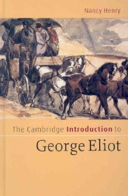 The Cambridge Introduction to George Eliot (Hardcover)