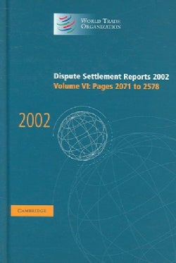 Dispute Settlement Reports 2002: Pages 2071 To 2578 (Hardcover)