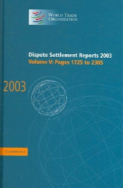 Dispute Settlement Reports 2003 (Hardcover)