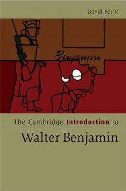 The Cambridge Introduction to Walter Benjamin (Hardcover)