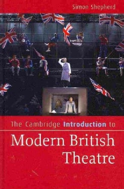 The Cambridge Introduction to Modern British Theatre (Hardcover)