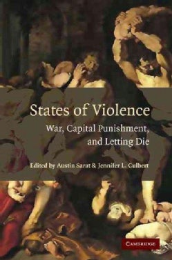 States of Violence: War, Capital Punishment, and Letting Die (Hardcover)