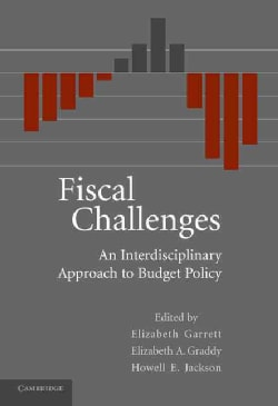 Fiscal Challenges: An Interdisciplinary Approach to Budget Policy (Hardcover)