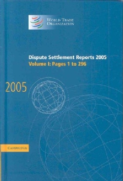 Dispute Settlement Reports 2005 (Hardcover)
