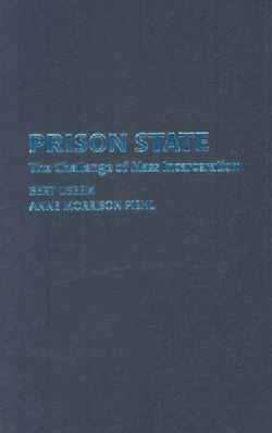 Prison State: The Challenge of Mass Incarceration (Hardcover)