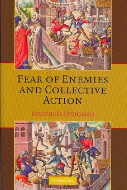 Fear of Enemies and Collective Action (Hardcover)