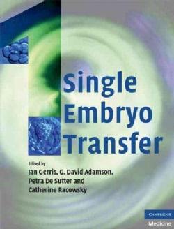 Single Embryo Transfer (Hardcover)
