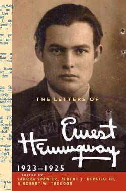 The Letters of Ernest Hemingway, 1923-1925 (Hardcover)