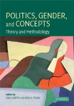 Politics, Gender, and Concepts: Theory and Methodology (Hardcover)