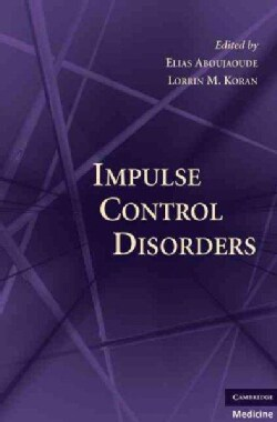 Impulse Control Disorders (Hardcover)