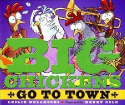 Big Chickens Go to Town (Hardcover)