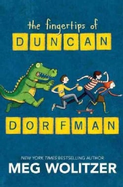 The Fingertips of Duncan Dorfman (Hardcover)