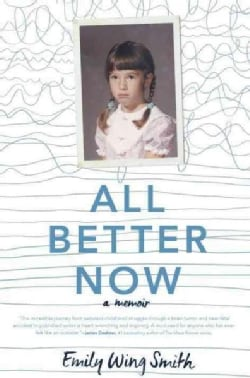 All Better Now (Hardcover)