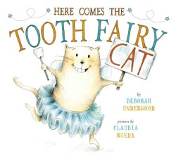 Here Comes the Tooth Fairy Cat (Hardcover)