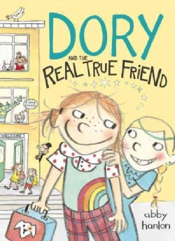 Dory and the Real True Friend (Hardcover)