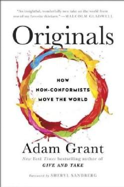 Originals: How Non-Conformists Move the World (Hardcover)