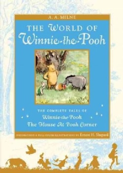 The World of Pooh: The Complete Winnie-The-Pooh and the House at Pooh Corner (Hardcover)