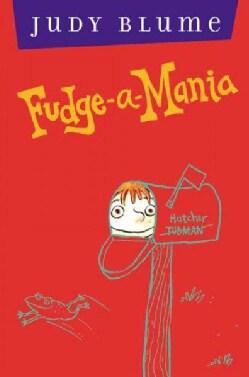 Fudge-a-mania (Hardcover)