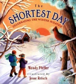 The Shortest Day: Celebrating the Winter Solstice (Hardcover)