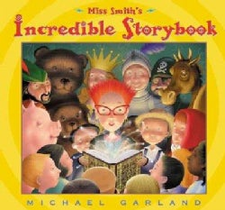 Miss Smith's Incredible Storybook (Hardcover)