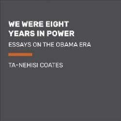 We Were Eight Years in Power: A Journey Through the Obama Era (CD-Audio)