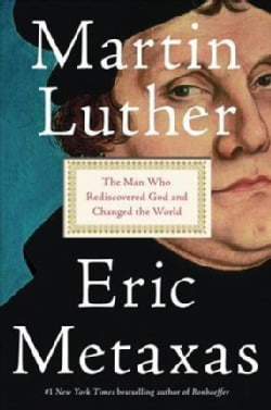 Martin Luther: The Man Who Rediscovered God and Changed the World (CD-Audio)
