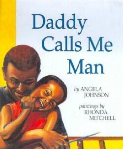 Daddy Calls Me Man (Paperback)