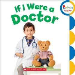 If I Were a Doctor (Board book)