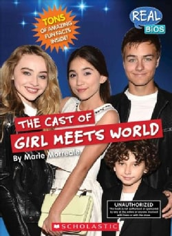 The Cast of Girl Meets World (Paperback)