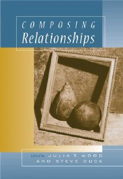 Composing Relationships With Infotrac: Communication In Everyday Life (Paperback)