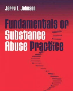 Fundamentals of Substance Abuse Practice (Paperback)
