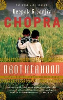 Brotherhood: Dharma, Destiny, and the American Dream (Hardcover)
