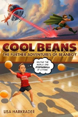 Cool Beans: The Further Adventures of Beanboy (Hardcover)