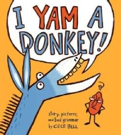 I Yam a Donkey! (Hardcover)