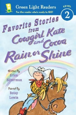 Favorite Stories from Cowgirl Kate and Cocoa Rain or Shine (Paperback)